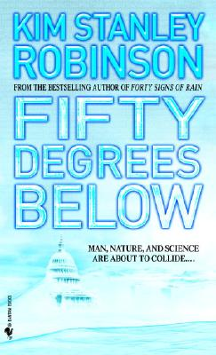 Fifty Degrees Below By Robinson, Kim Stanley