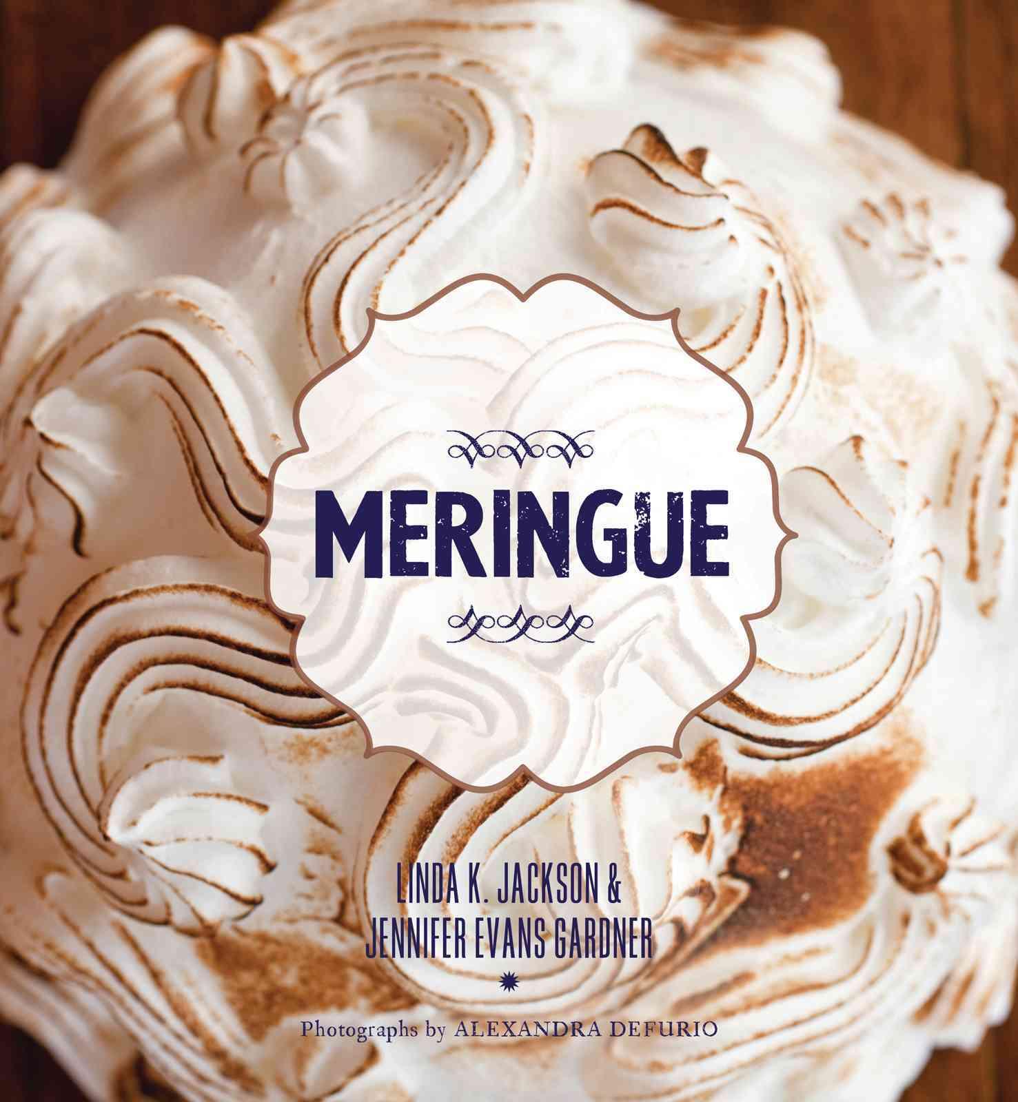 Meringue By Jackson, Linda K./ Gardner, Jennifer