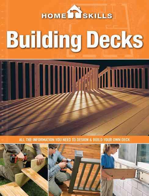 Building Decks By Editors of Cool Springs Press